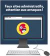Attention aux faux sites administratifs !